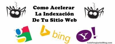 7 Consejos para acelerar la indexacion de tu web en Google. #SEO - LuisForgiariniBlog