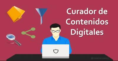 El Curador de Contenidos Digitales [Infografía]