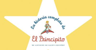 La historia completa de El Principito de VV. AA.