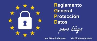 ¿Qué cambios aplicar en un blog con el nuevo Reglamento General de Protección de Datos (RGPD)?