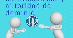 Dominio Web, certificado SSL: autoridad a tu enlace