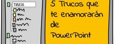 5 trucos que te enamorarán de Powerpoint