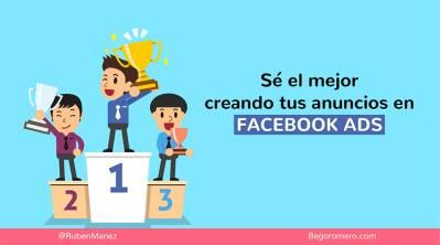 Cómo crear anuncios en Facebook efectivos que vendan en 2018