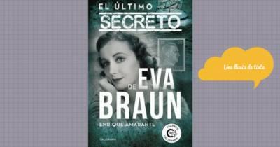 El último secreto de Eva Braun - Enrique Amarante