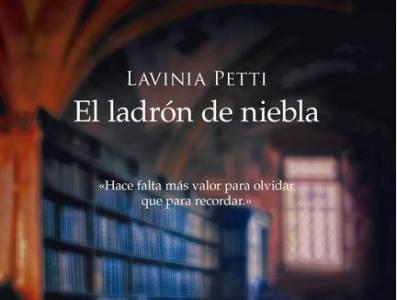 El ladrón de niebla, de Lavinia Petti. Sinopsis y opinión del libro.