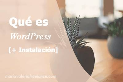 Qué es WordPress? + Instalación paso a paso
