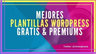 +99 Plantillas WordPress GRATIS y Premiums ← 2018
