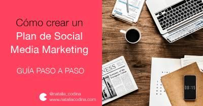 Cómo hacer tu Plan de Social Media Marketing (Guía paso a paso)