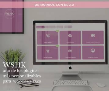 WSHK: uno de los mejores plugins para Woocommerce | De morros con el 2. 0