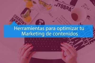Herramientas para optimizar tu estrategia de Marketing de Contenidos - MAV Marketing Digital