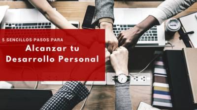 Desarrollo personal: 5 Claves para poder alcanzarlo