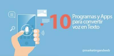 10 programas gratuitos para convertir voz en texto [Windows, Mac y Apps]