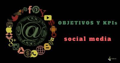 ️ Objetivos y KPIs que debes tener en cuenta en tu Campaña Social Media