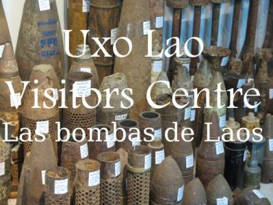 Videos: UXO Lao Visitors Centre. Las bombas de Laos - El Mundo con Ella