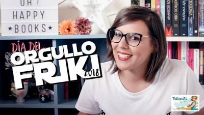 Día del Orgullo Friki 2018 (vídeo) | Turquoise – Blog de Literatura