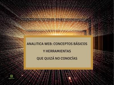 Analítica WEB >> Terminología, Conceptos básicos y Herramientas que quizá no conocías