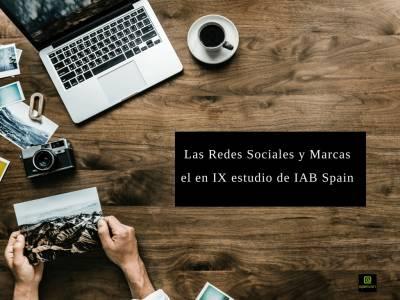 Las Redes Sociales en la IX edición del estudio de IAB Spain (Usuarios y Marcas)