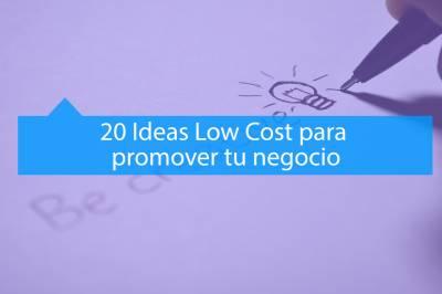 Ideas Low Cost para promover tu negocio - MAV Marketing Digital
