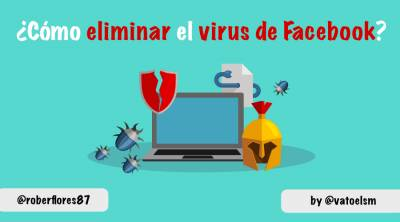 Cómo eliminar virus de facebook en 2018 [Caso Real]