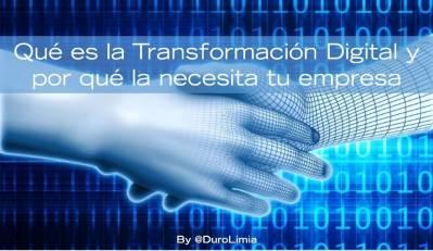 Conoce qué es la transformación digital de las empresas