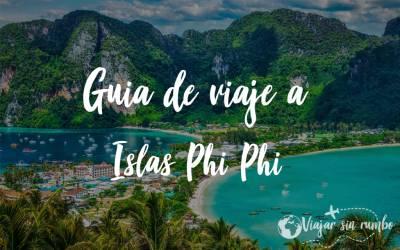 Islas Phi Phi: Descubre los mejores rincones de estas islas - Viajar sin rumbo