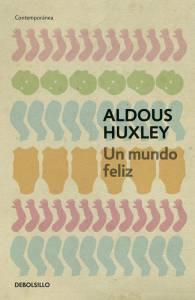 Reseña: Un mundo Feliz de Aldous Huxley | Turquoise – Blog de Literatura