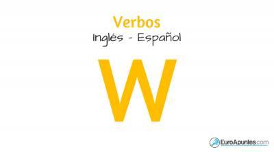36 verbos en inglés - Verbos con W |