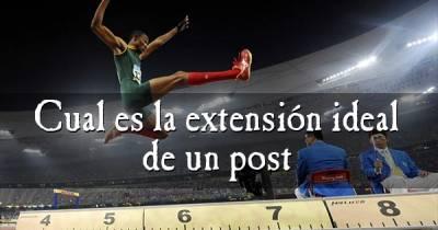 ¿Cual es la extensión ideal de un post? - El Zompopo Electrónico