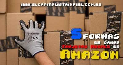5 formas de ganar Tarjetas Regalo de Amazon - El Capitalista Infiel