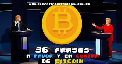 41 frases a favor y/o en contra de Bitcoin y las criptomonedas - El Capitalista Infiel