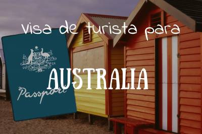 Visa Turista Australia, todo lo que necesitas saber - Tiempo de Exporar