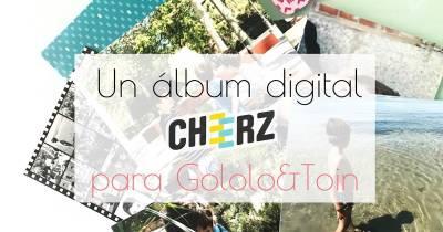 Un álbum digital Cheerz para Gololo&Toin | Gololo y Toin: blog de maternidad, educación y niños.