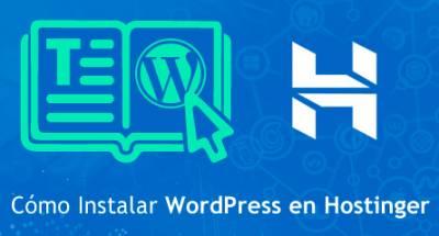 ᐅ Cómo Instalar WordPress en Hostinger paso a paso【GUÍA 2018】