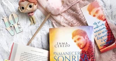 [Reseña] El amanecer de tu sonrisa de Inma Cerezo