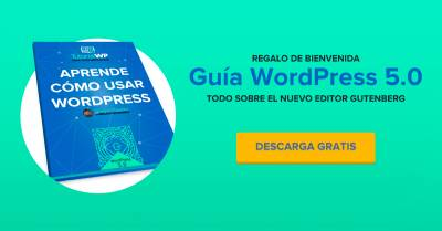 ▷【DESCARGA GRATIS】Tutorial WordPress 5. 0 (Editor Gutenberg) +80 Páginas en PDF