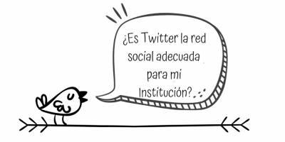 ¿Es Twitter la red social adecuada para mi institución?