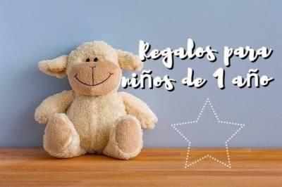 10 ideas de regalos para bebés de 1 año