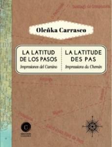 'La latitud de los pasos' de Oleñka Carrasco