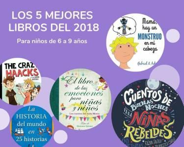 Los 5 mejores libros para niños de 6 a 9 años del 2018