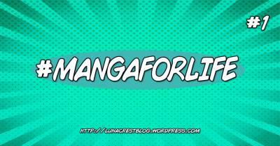 #MangaForLife: Una nueva iniciativa