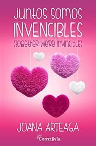 Reseña: Juntos somos invencibles - Joana Arteaga