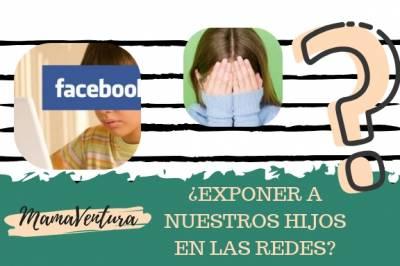 La Exposición de Niños en Redes Sociales y Blogs | MAMAVENTURA