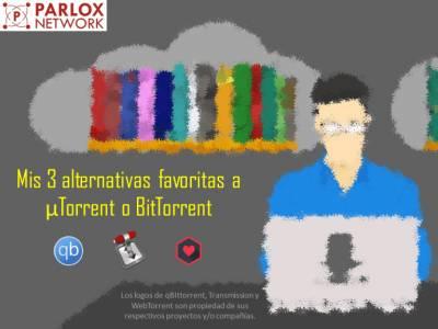 Mis 3 alternativas favoritas a uTorrent o BitTorrent