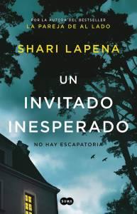 Reseña: 'Un Invitado Inesperado' de Shari Lapena