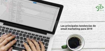 Las principales tendencias de email marketing para 2019