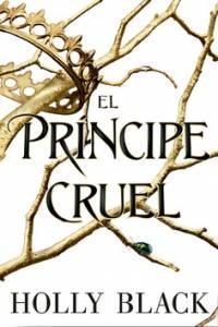 Reseña: El príncipe cruel - Holly Black
