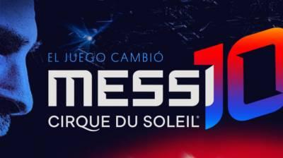 ¿Viajás a Barcelona? Lo que hay que saber del show de Messi y Cirque du Soleil