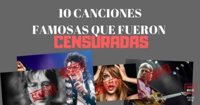 10 canciones famosas que fueron censuradas