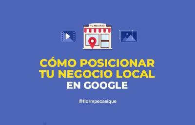 Cómo Posicionar Tu Negocio En Google ▷ ¡Sin Tener Una Web Propia!