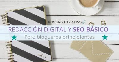 SEO y Redacción Digital Básica para blogueros principiantes